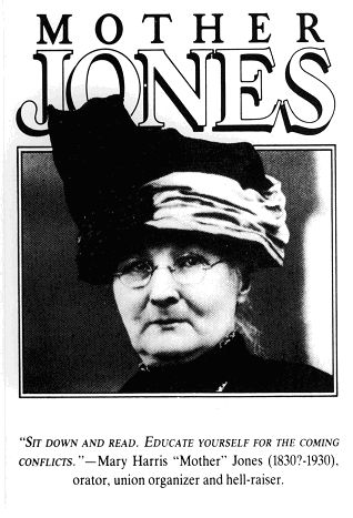 Can't forget Mother Jones.