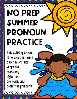 SUMMER GRAMMAR!  No prep sheets targeting pronouns!