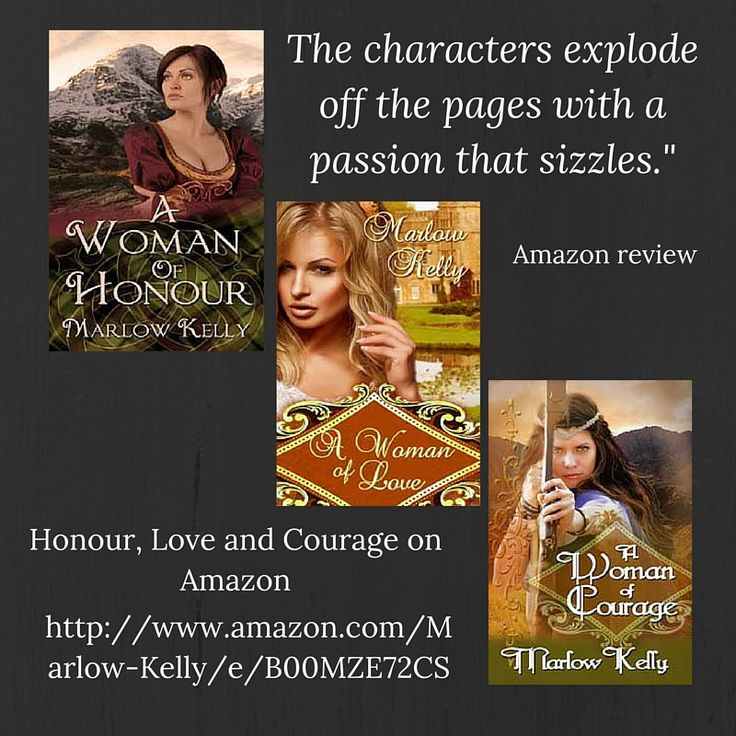 """""""The characters explode off the pages with a passion that sizzles."""" Amazon review Honour, Love and Courage Available at http://www.amazon.com/Marlow-Kelly/e/B00MZE72CS"""