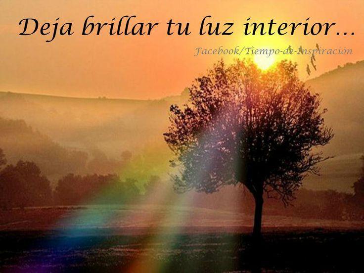 Deja Brillar Tu Luz Interior Reflexionar Pinterest
