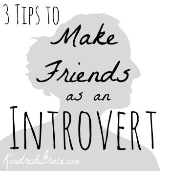 Introverts can feel lonely even when people are all around them. Here are 3 Tips to Make Friends as an Introvert. http://kindredgrace.com/make-friends-as-an-introvert/