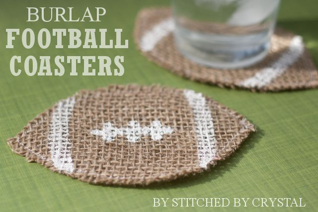 Burlap Football Coasters tutorial - I would add an absorbent fabric between the burlap layers to make them truly functional - dark brown terry cloth would be good