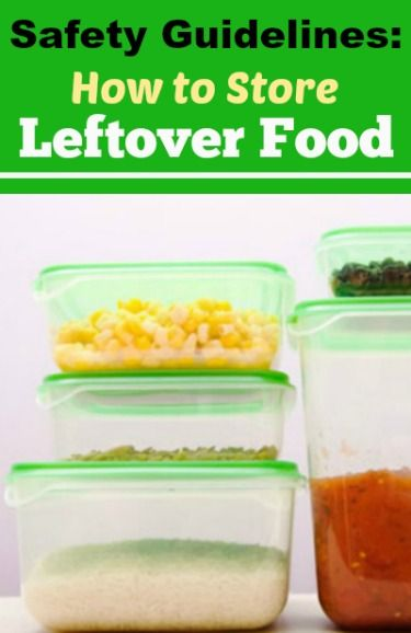 Safety Guidelines: How to Store Leftover Food | whatscookingamerica.net | #leftover #food #safely