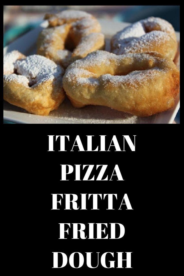 Italian Pizza Fritta Fried Dough Recipe Food Food Recipes