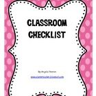 I use checklists in my classroom for everything, from behavior to grades to forms brought back. This is a blank checklist that you can use for an...