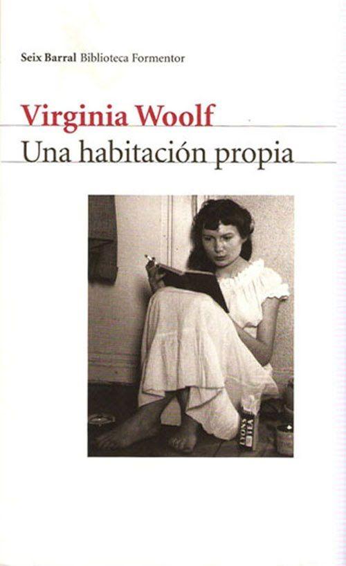 Una habitación propia (A room of one's own, 1929), de Virginia Woolf. Obra…