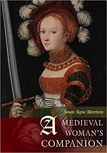 Teaching about women in the Middle Ages and Early Modern period? This is your book. This is a great introduction to the world and contributions of medieval women in history by Susan Signe Morrison. #booksreview #internationalwomensday  http://www.medievalists.net/2017/03/book-review-medieval-womans-companion-susan-signe-morrison/