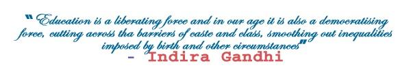 by Indira Gandhi