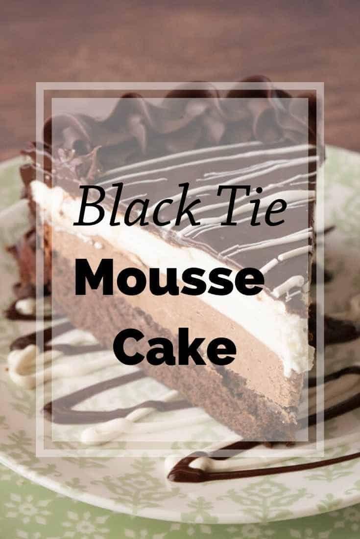 Black tie mousse cake recipe in 2020 mousse cake cake