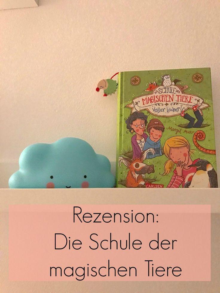 Rezension: Die Schule der magischen Tiere. Mehr gibt es auf https://mamaskind.de