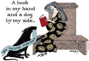 A book in my had and a dog by my side - Ed Gorey.