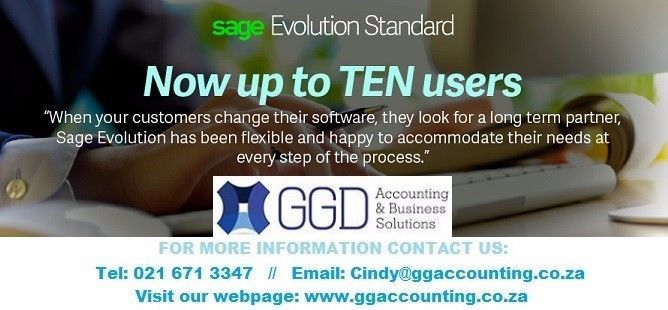 Important SAGE Standard Evolution NEWS: Now up to TEN Users! Contact us for your FREE Demo today.                         PLUS... We will give you 30 % Discount if you make the Switch from Xpress / Partner to Evolution. This is a deal not to miss. Call us on 021 671 3347 or email Cindy@ggaccounting.co.za Visit our Website... ggaccounting.co.za