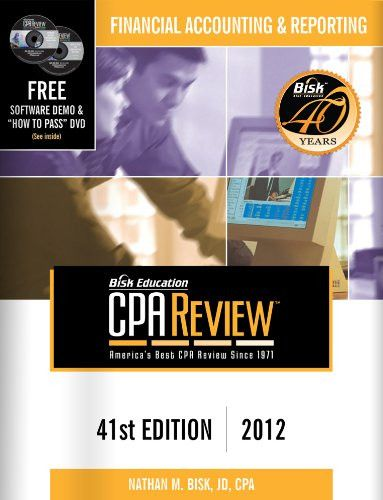 Bisk CPA Review: Financial Accounting & Reporting - 41st Edition 2012 (Comprehensive CPA Exam Review Financial Accounting & Reporting) (Cpa