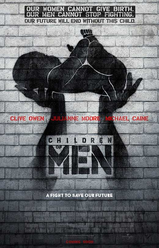 Children of Men | gut wrenching, understated, surreal, utterly believable, superbly acted. Perfection.