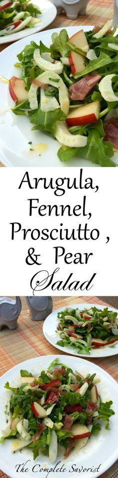 Insalata di rucola con pera e prosciutto ~ Arugula Salad with fennel, prosciutto, pear, and romano cheese ~ The Complete Savorist