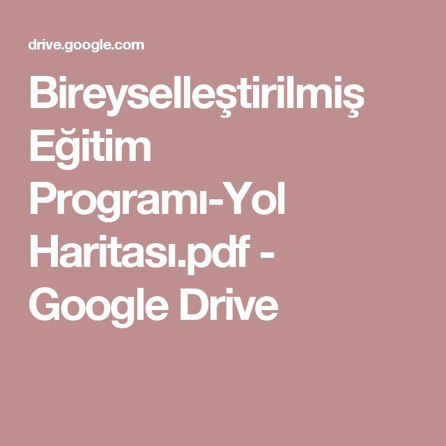 Bireyselleştirilmiş Eğitim Programı-Yol Haritası.pdf - Google Drive