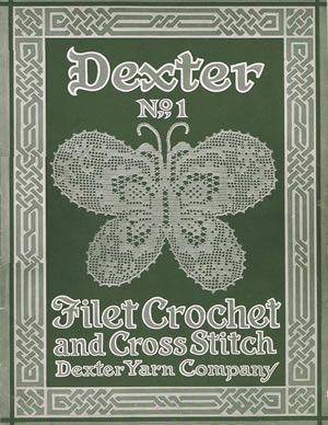 Heirloom Crochet - Vintage Crochet Books - Dexter No 1 Filet Crochet and Cross Stitch