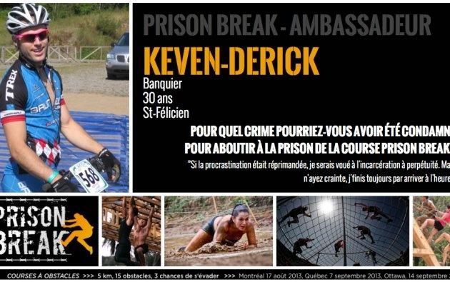 Keven-Derick QC   Prison Break