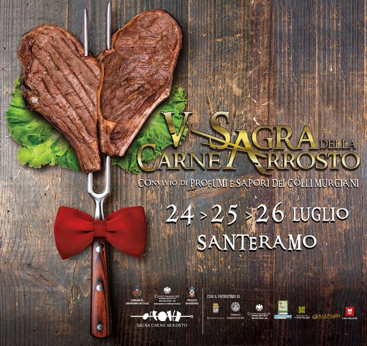#Sagra della carne arrosto, V Edizione, dal 24 al 26 luglio 2015 a #Santeramo in Colle (Ba)
