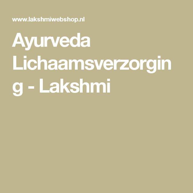 Ayurveda Lichaamsverzorging - Lakshmi