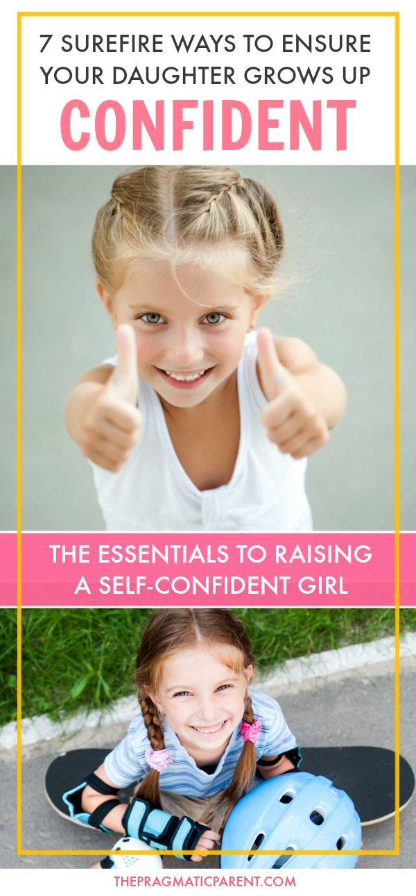 Raise a Confident Daughter Who Has Positive Self-Esteem and Self-Confidence in Her Abilities, Mental Fortitude, Amongst Peers and Appreciation For Her Body's Strengths, Not Her Looks. Confidence Sets Kids Up For Lifelong Success. Girl Power! via @https://www.pinterest.com/PragmaticParent/