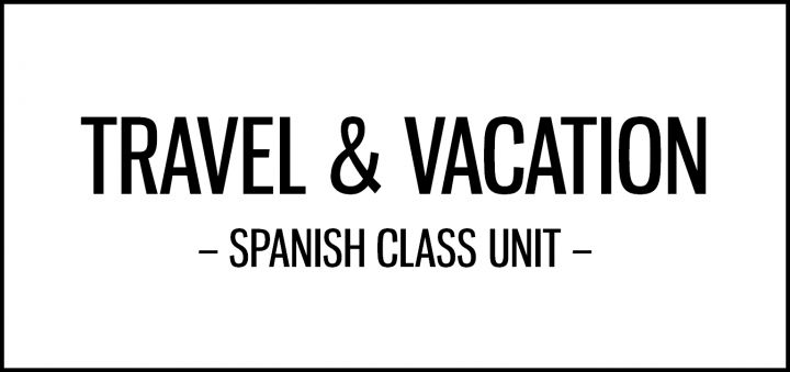 travel_vacation_unit_spanish_class_activities_featured