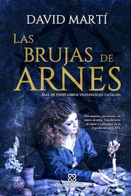 Vomitando mariposas muertas: Las brujas de Arnes - David Martí