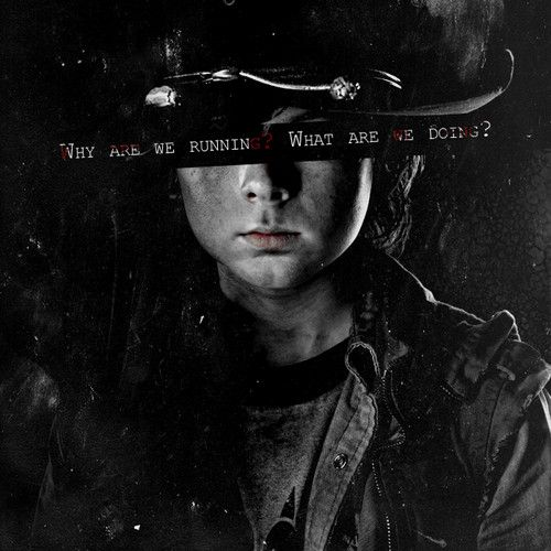 Carl - The Walking Dead - #TWD #Quotes