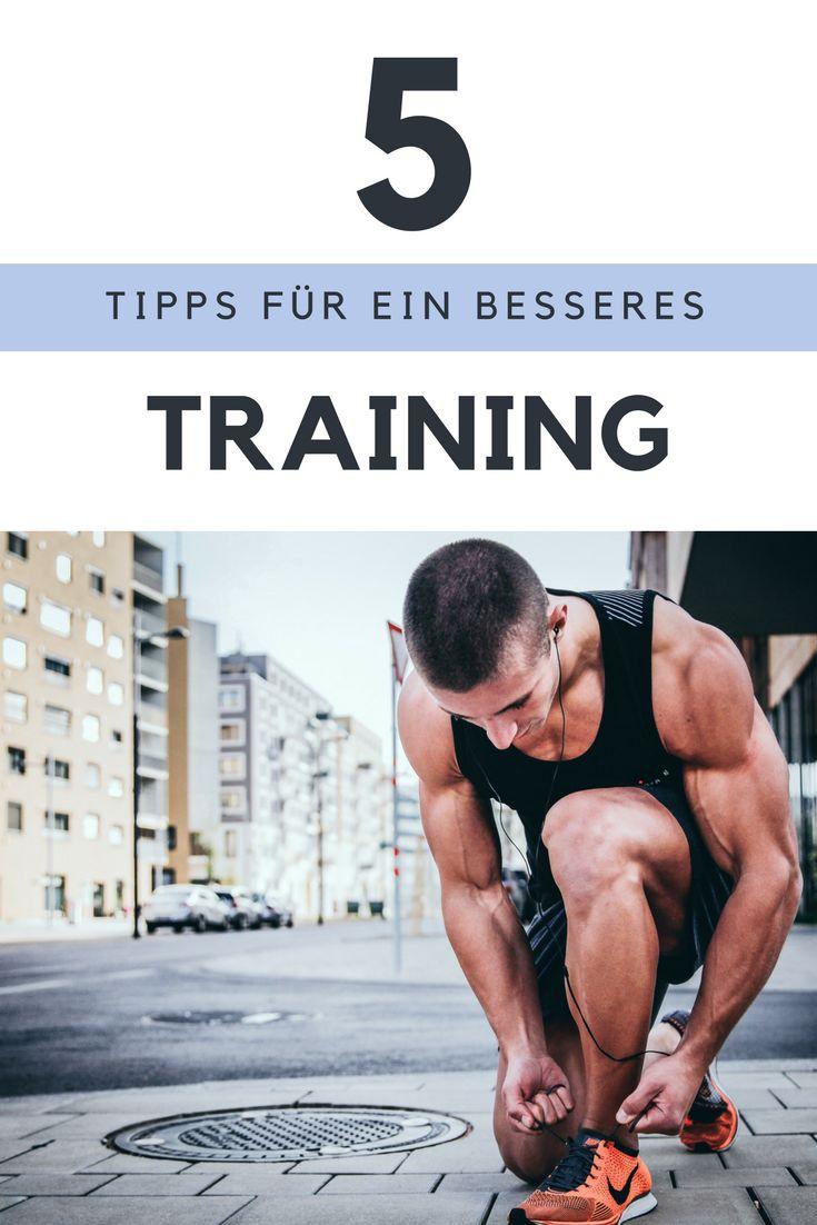 5 Tipps für ein besseres Training.