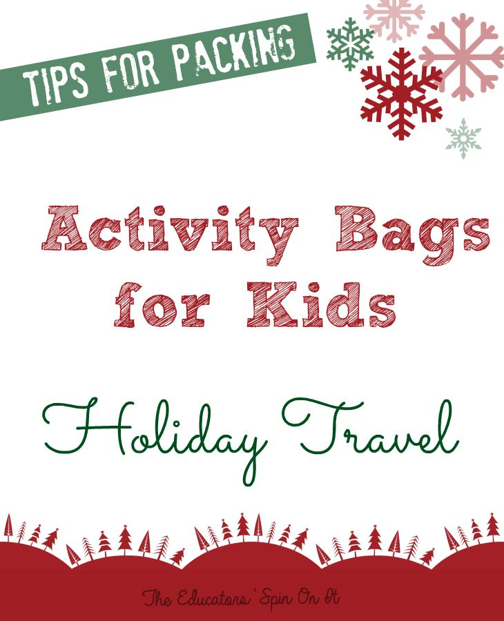 Tips for Packing an Activity Bag for Kids with Holiday Travel from The Educators' Spin On It