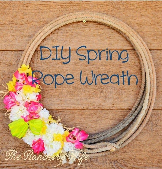The Idaho Rancher's Wife: DIY Spring Rope Wreath