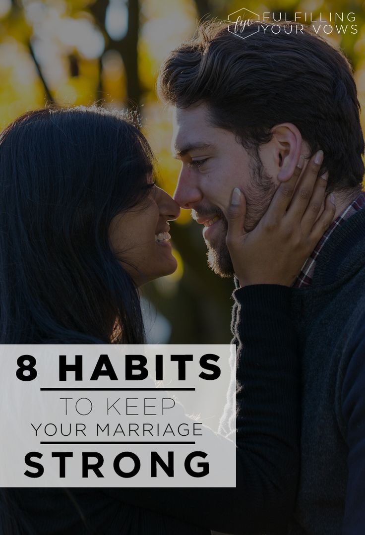 Looking to build a strong marriage? Here are 8 habits that will help you get there!
