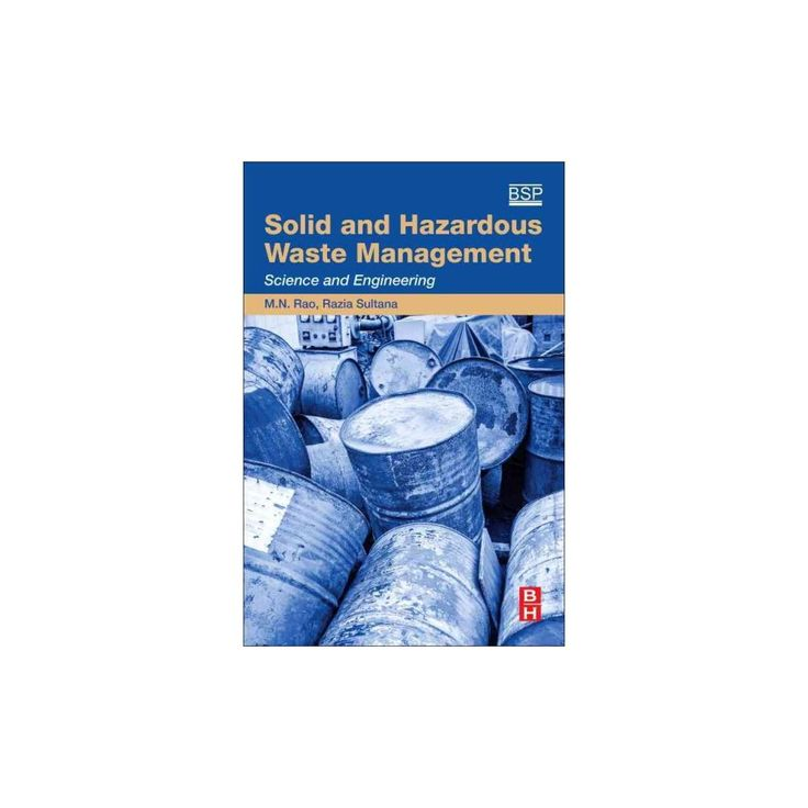 Solid and Hazardous Waste Management : Science and Engineering (Paperback) (M. N. Rao & Razia Sultana &