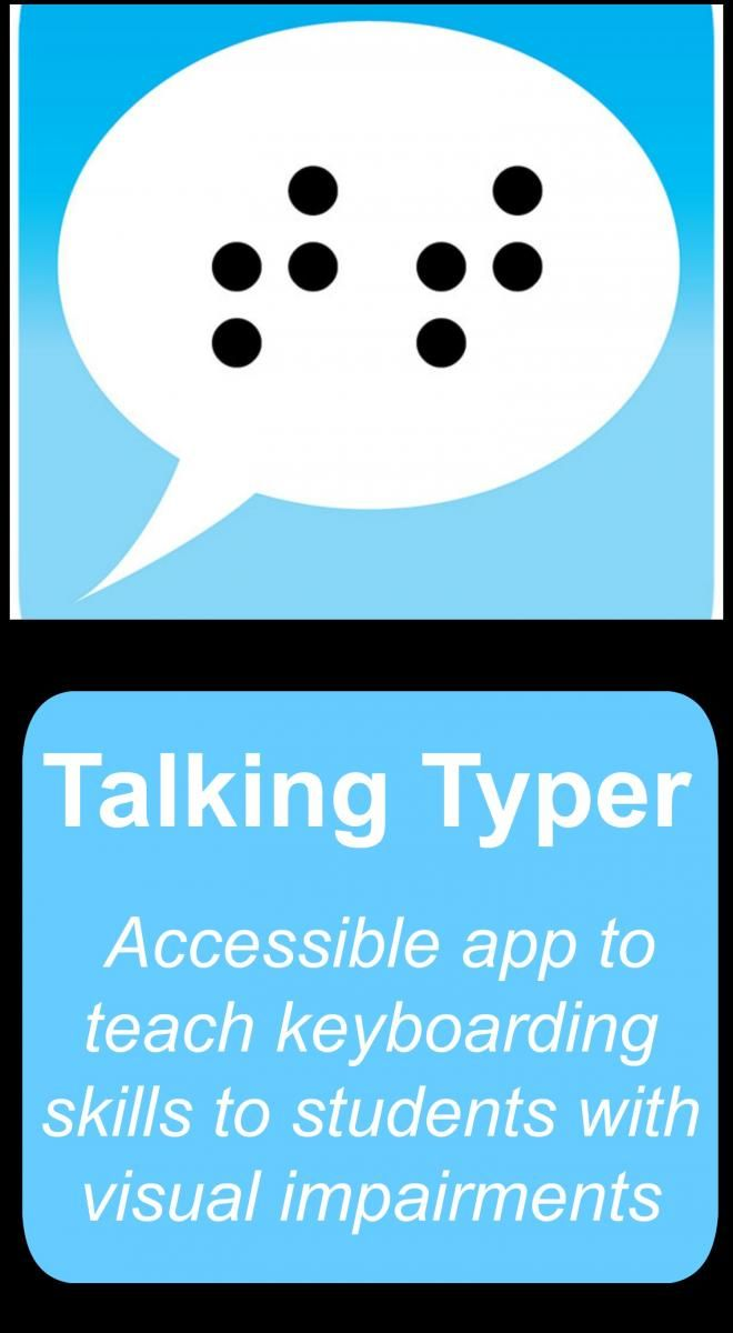 Talking Typer is an accessible app from APH that can be used to teach keyboarding skills to students who are blind or visually impaired.