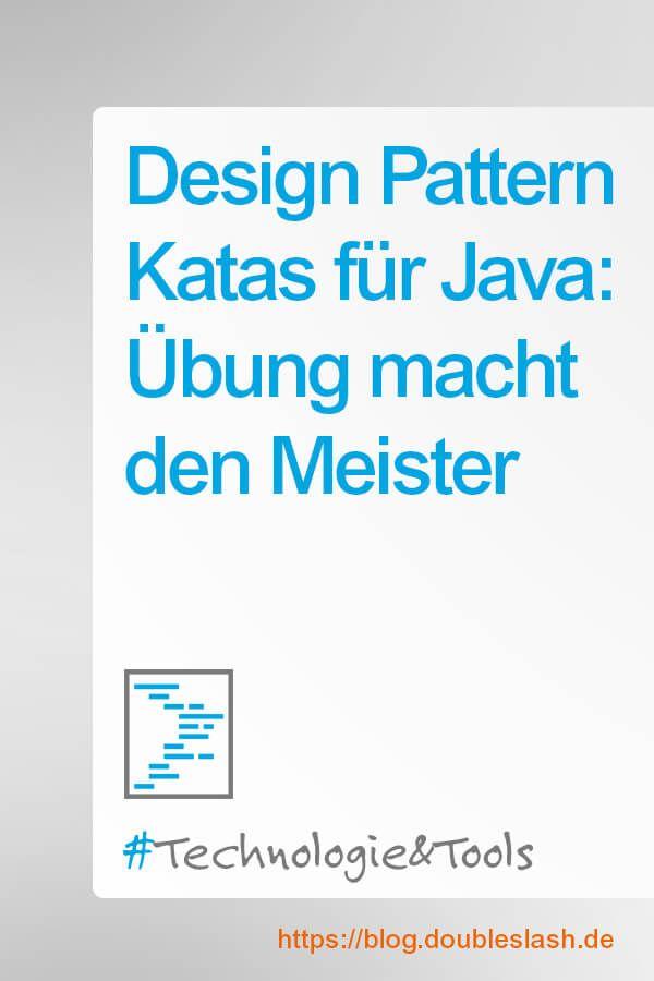 Design Pattern Katas Fur Java Ubung Macht Den Meister Programmieren Ubung Gelingen