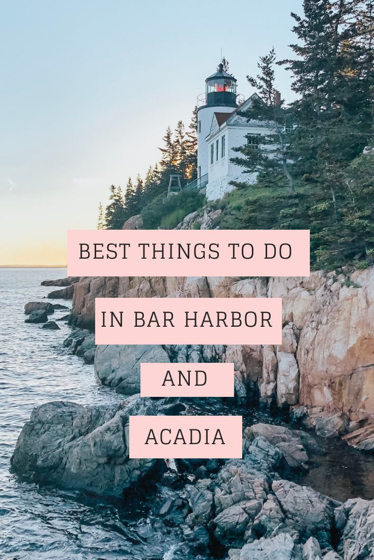Best Things to do in Bar Harbor and Acadia National Park
