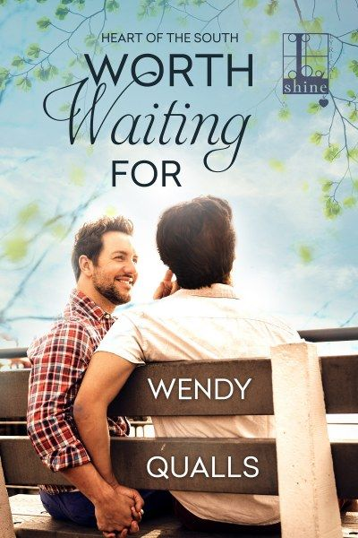 Worth Waiting For (Heart of the South #1) by Wendy Qualls