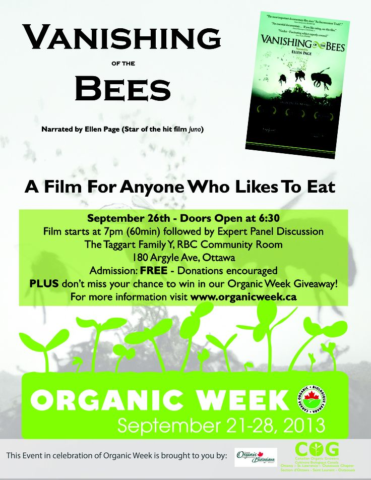 What are you doing for #OrganicWeek? Come to a FREE screening of Vanishing of the Bees at the Taggart Family YMCA in Ottawa on October 26th. There will be an expert discussion and plus a giveaway afterwards!