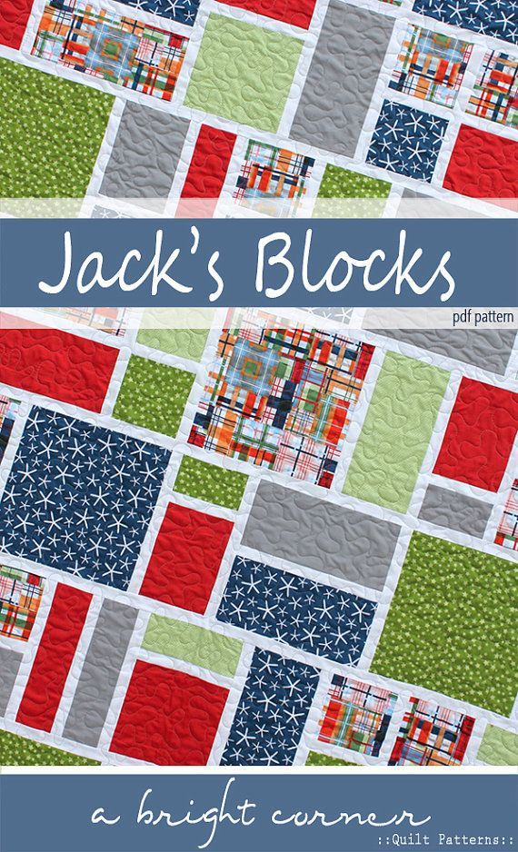 Jack's Blocks - available PDF Quilt Pattern for a twin quilt