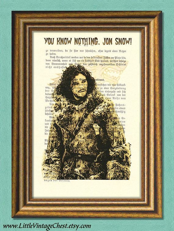 You Know Nothing, JON SNOW!  Game of Thrones Fan Art by littlevintagechest, $7.99