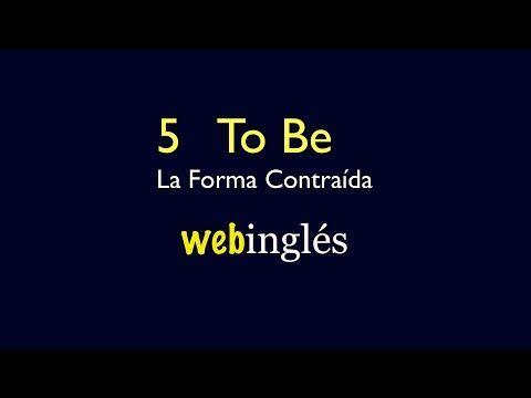 5 La Forma Contraída de To Be - Clases de Inglés - YouTube