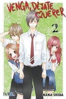 VENGA DEJATE QUERER Manga de NANA SHIIBA