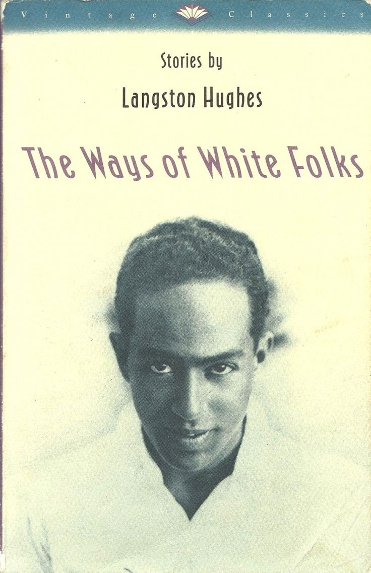 Top 10 Books by African American Authors: The Ways of White Folks | Sun Valley Magazine #BlackHistoryMonth #LangstonHughes