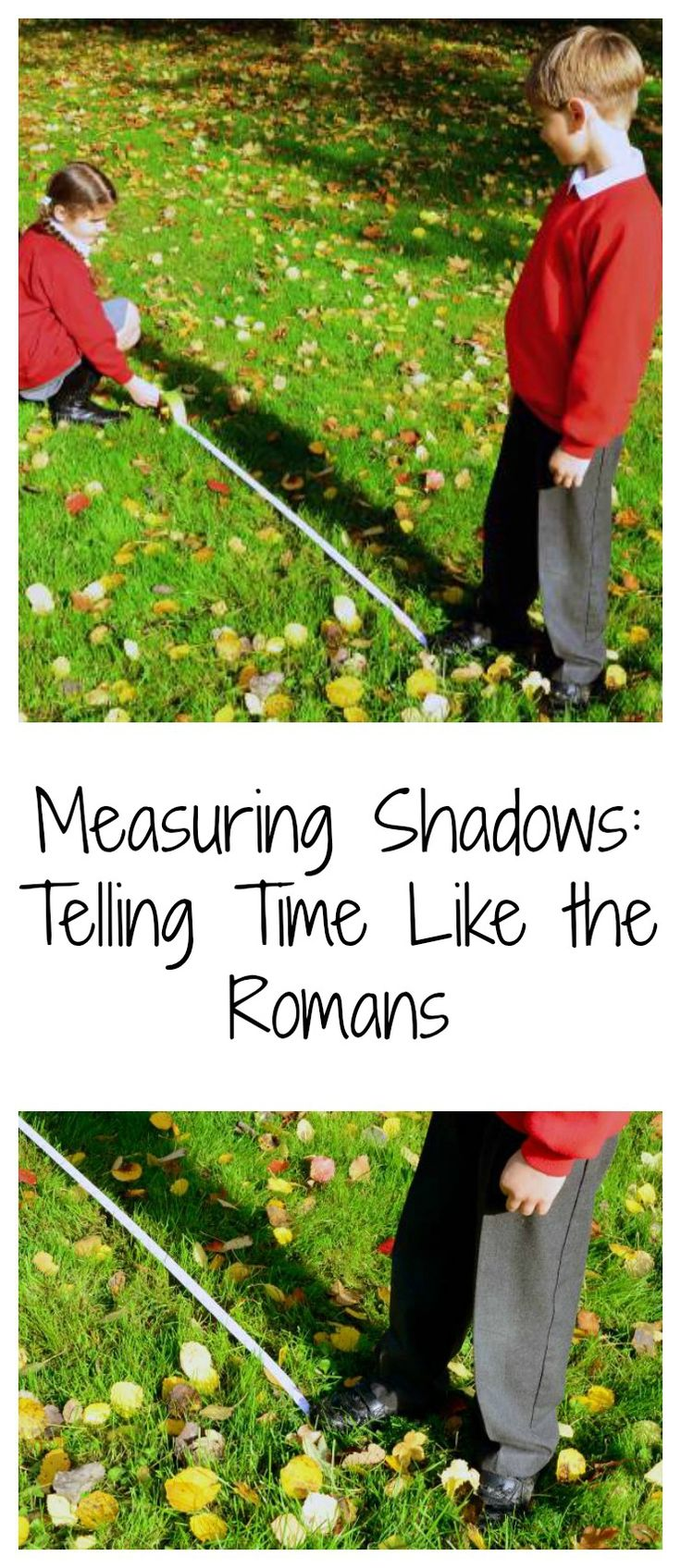 Measuring shadows: telling time like the Romans. A fun science activity with a downloadable worksheet #LearningIsFun
