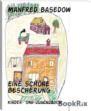 Manfred Basedow: Eine schöne Bescherung