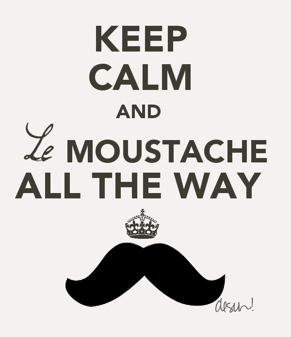 Funny Moustache Quotes: 271 Best Mustaches Images On Pinterest