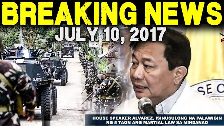 JULY 10, 2017 - HOUSE SPEAKER ALVAREZ MARTIAL LAW NI PRESIDENT DUTERTE G...