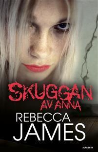 3 ex Skuggan av Anna av Rebecca James