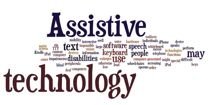 Assistive technology is widely used for a variety of disabilities. It is any item, piece of equipment, or product system, whether acquired commercially off the shelf, modified, or customized, that is used to increase, maintain, or help improve the functional capabilities of a child with a disability.