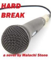 Hard Break, an ebook by Malachi Stone at Smashwords
